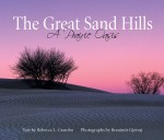 The Great Sand Hills: A Prairie Oasis book cover